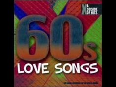 ▶ 60s Music Compilation - The Best Love Songs of the 60s - YouTube