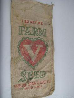 old Valentine heart advertising seed sack Bristol Illinois Printing On Burlap, Printed Burlap, Ticking Fabric, Ribbon Crafts, Diy Crafts, Valentine Heart, Valentines, Grain Sack, Feed Sacks