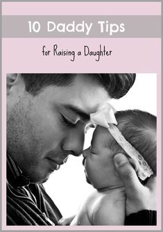 This is so sweet! Daddy Tips for Raising Happy and Strong Girls