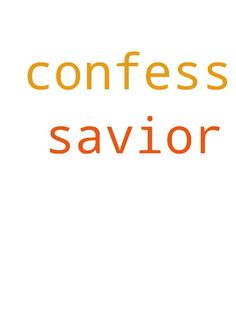 I confess that Jesus is my lord and savior. - I confess that Jesus is my lord and savior. Posted at: https://prayerrequest.com/t/Lct #pray #prayer #request #prayerrequest