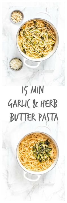 15 min garlic and herb butter pasta - An awesome and easy recipe | Recipes From A Pantry {Spaghetti, quick recipe, weeknight supper}