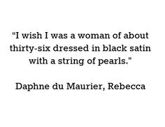Image result for rebecca daphne du maurier quotes