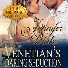 The Venetian's Daring Seduction Audiobook
