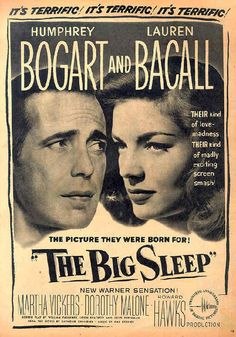 The Big Sleep - Humphrey Bogart and Lauren Bacall Old Movie Posters, Classic Movie Posters, Cinema Posters, Movie Poster Art, Classic Movies, Humphrey Bogart, Bogart And Bacall, Old Movies, Vintage Movies