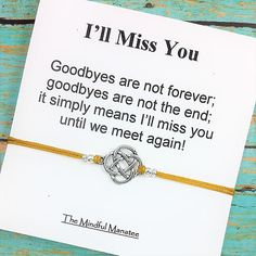 I Will Miss You Bracelet - This adorable bracelet will be a great reminder of the memories youve made and the time youve shared with family and friends. Bracelet is available with your choice of charm and cord color (see photos.) INCLUDED IN THIS LISTING: One nylon cord charm Going Away Presents, Presents For Best Friends, Best Friend Gifts, Leaving Presents, Leaving Cards, Leaving Gifts, Going Away Parties, Goodbye Gifts For Coworkers, Friend Moving Away Gifts