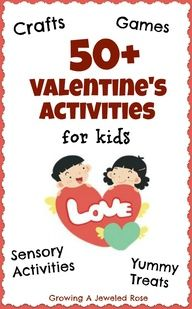 Lots of fun Valentines Activities for Kids!