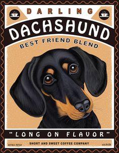 Dachshund Art  Dachshund Coffee  Long On by RetroPetsGallery, $20.00