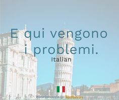E qui vengono i problemi.  Source: Il GiornaleUseful words... #languages #languagelearning | Learn languages with real sentences from the news at http://WordBrewery.com