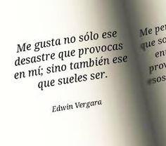 Resultado de imagen para Edwin Vergara frases
