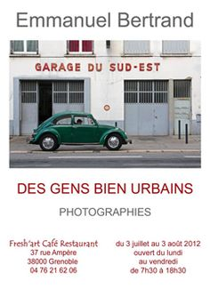 from the 3rd of July to the 3rd of August, #photographic #exhibition at the Fresh'art Café, 37 rue Ampère in #Grenoble, France.