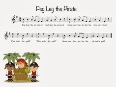 Kate's Kodály Classroom: Peg Leg the Pirate Music Lessons For Kids, Singing Lessons, Music For Kids, Singing Tips, Silly Songs, Songs To Sing, Music Songs, Music Games, Singing Games