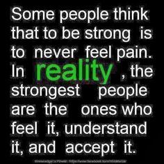 Very true… feel, understand and accept your pain! - Fashionable Pins