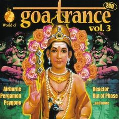 World of Goa Trance 3