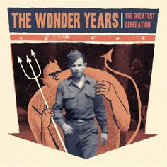 The Wonder Years, The Greatest Generation | 31 Excellent Records You Might Have Missed In 2013