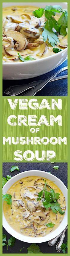 Quick and Easy VEGAN Cream of Mushroom Soup