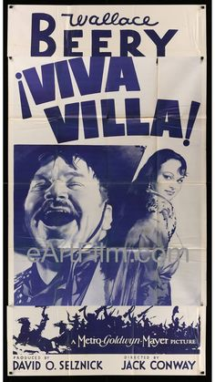"""Viva Villa!, director Jack Conway's Mexican revolutionary-leader biography starring Wallace Beery, Fay Wray, Leo Carrillo, Joseph Schildkraut, Noah Beery Jr. and Katherine DeMille. Produced by David O. Selznick. Best Picture Academy Award Nominee. This 41""""x81"""" 3 sheet is in good condition. There is some darkening on the back of the part of the poster that was on the outside when it was fully folded. There are some creases and several tears along the foldlines that were on the outside when the po Fay Wray, David O Selznick, Marie Dressler, Wallace Beery, Leo Carrillo, Cool Hand Luke, Billie Burke, John Barrymore, Metro Goldwyn Mayer"""