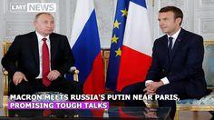 Macron meets Russia's Putin near Paris, promising tough talks|LMT News