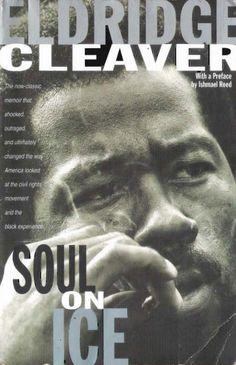 Soul On Ice: Eldridge Cleaver