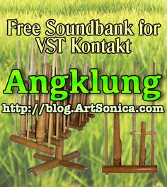 Soundbank Angklung Freeware - ArtSonica Blog by Agus Hardiman