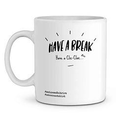 Mug En Céramique - Have A Break Have Clic-Clac - Zé Connect Shirt