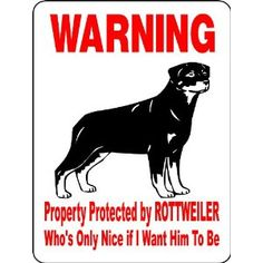 Funny rottweiler sign. www.facebook.com/luvrotts