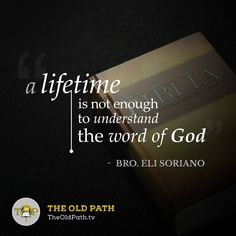 """""""A lifetime is not enough to understand the word of God. Quotable Quotes, Bible Quotes, Spiritual Inspiration, Faith In God, Mood Quotes, Enough Is Enough, Word Of God, Live Life, Bro"""