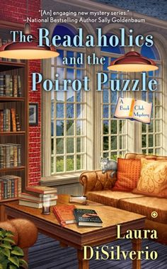 """Read """"The Readaholics and the Poirot Puzzle"""" by Laura DiSilverio available from Rakuten Kobo. Agatha Christie is on the book club's reading list in the latest from the author of The Readaholics and the Falcon Fiasc. Best Mysteries, Cozy Mysteries, Murder Mysteries, Mystery Novels, Mystery Series, Mystery Thriller, I Love Books, Books To Read, Cozy Cover"""