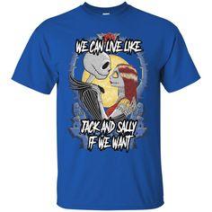 Happy Halloween T shirts We Can Live Like Jack And Sally If We Want Hoodies Sweatshirts