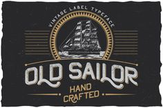 OldSailor vintage typeface by Vozzy on @creativemarket. Price $15