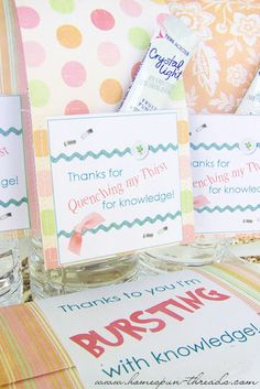 """""""thanks for quenching our thirst for knowledge"""" ----could work with drink/ straw cut outs"""