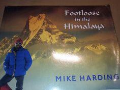 Footloose in the Himalaya : Mike Harding