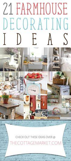 21 Farmhouse Decorating Ideas