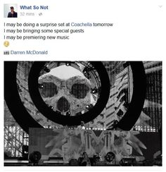 What So Not to play surprise Coachella set