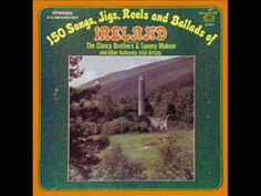 The Clancy Brothers & Tommy Makem (and others) 150 Songs, Jigs, Reels, and Ballads of Ireland Erin Go Bragh, Celtic Music, Relaxing Music, Musical, Music Videos, Irish, Ireland, Brother, Songs