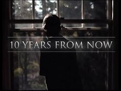 10 Years From Now Motivational Video - TRULY MOTIVATIONAL