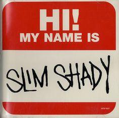 Hi my name is Eminem Logo, Eminem Poster, Eminem Rap, Eminem My Name Is, Eminem Slim Shady Lp, Eminem Wallpapers, Shady Records, Best Rapper Ever, Eminem Photos
