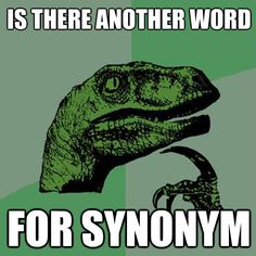 is there another word for synonym - Philosoraptor