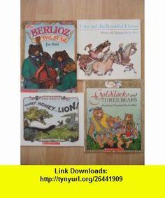 Jan Brett Set (Fritz and the Beautiful Horses ~ Honey...Honey...Lion! ~ Goldilocks and the Three Bears ~ Berlioz the Bear) Jan Brett ,   ,  , ASIN: B005QPQJ2C , tutorials , pdf , ebook , torrent , downloads , rapidshare , filesonic , hotfile , megaupload , fileserve