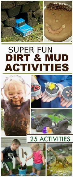 25 super fun ways for kids to play in the dirt & mud. Keep in mind for national mud day Educational Activities For Kids, Nature Activities, Outdoor Activities For Kids, Outdoor Learning, Outdoor Play, Summer Activities, Learning Activities, Preschool Activities, Kids Learning