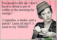 Do you Thrive? Le-Vel Thrive Nutritional regimen for energy, weight management, mental clarity, metabolic management, joint relief and more! #thriver www.txthriver.com