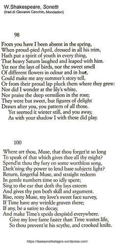 Dai Sonetti di W.Shakespeare --- trad. di Giovanni Cecchin, Oscar Mondadori — https://ilsassonellostagno.wordpress.com/2016/04/22/william-shakespeare-due-sonetti-n-98-e-n-100/