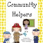 This packet includes the following community helpers: Chef, Construction Worker, Crossing Guard, Doctor, Farmer, Fireman, Garbage Man, Mailman, Nur...