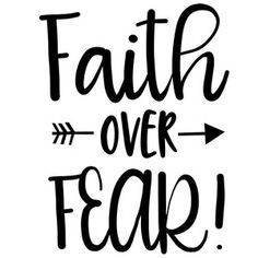 Silhouette Design Store: faith over fear arrow quote