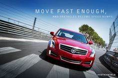 Move fast enough, and obstacles become speed bumps. #Cadillac #ATS #VStheWorld
