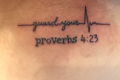 Proverbs 4:23 tattoo, guard your heart