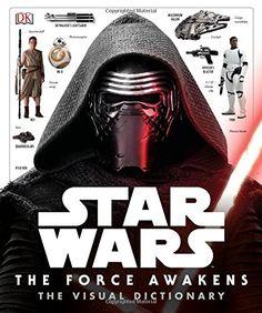 rogeriodemetrio.com: Star Wars: The Force Awakens Visual Dictionary