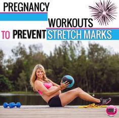 Pregnancy Workout To Prevent Stretch Marks   One of the biggest concerns for pregnant women is stretch marks. And you have every right to be concerned because those little lines do not go away....... ever!
