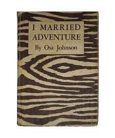I Married Adventure. found it for  10 in a dusty secondhand book shop today. 4f40b3be097