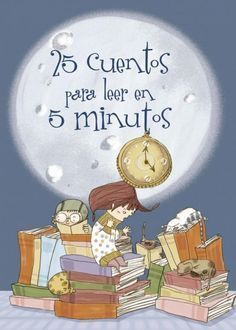 Buy 25 cuentos para leer en 5 minutos by Esther Burgueño, Martín Roca and Read this Book on Kobo's Free Apps. Discover Kobo's Vast Collection of Ebooks and Audiobooks Today - Over 4 Million Titles! Bilingual Classroom, Bilingual Education, Classroom Language, Spanish Classroom, Kids Education, Spanish Teaching Resources, Spanish Activities, Spanish Lessons, Reading Activities