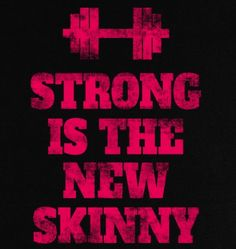 STRONG IS THE NEW SKINNY - GOOGLE SEARCH on The Hunt